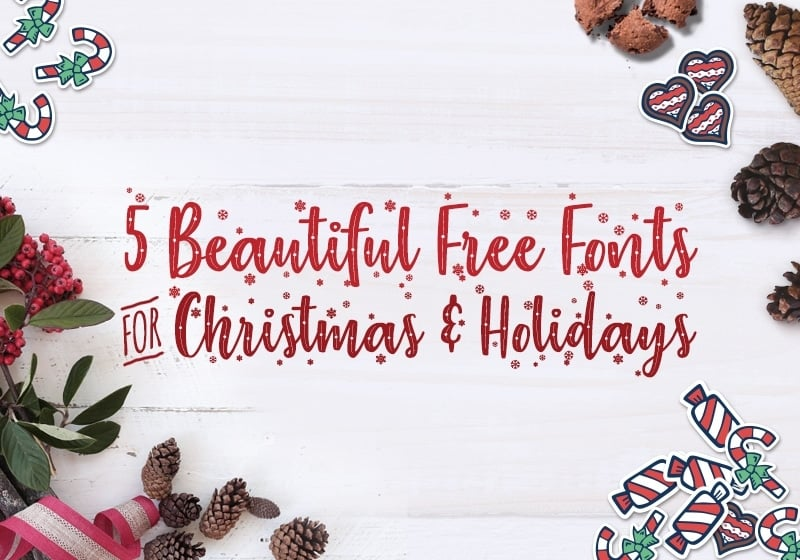 5 Free Beautiful Fonts For Christmas And Holidays